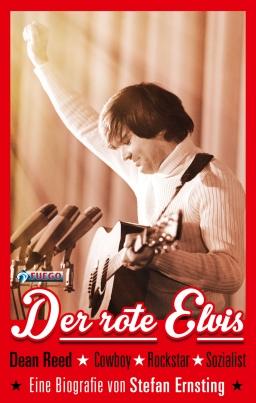 Dean Reed – Der rote Elvis – Das eBook ist da!